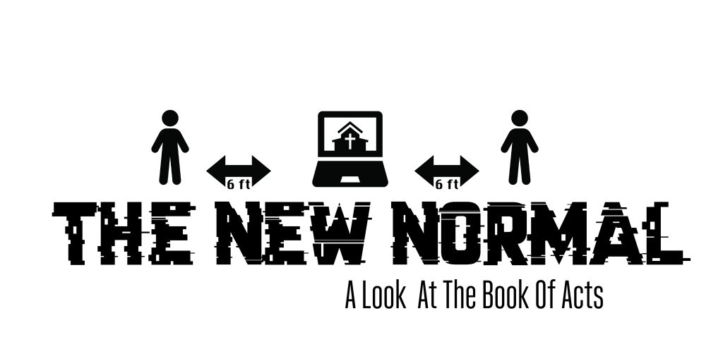 The New Normal Series Trinity Lutheran Church
